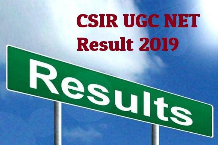 CSIR UGC NET Result 2019