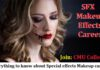 Everything to know about special effects Makeup career
